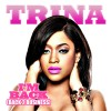 New Music: Trina Ft. LoLa Monroe & Shawnna – 'Bad Bychhhh'