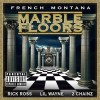 New Music: French Montana Ft. Rick Ross, Lil Wayne & 2 Chainz – 'Marble Floors'