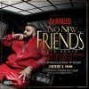 New Music: DJ Khaled Ft. Weezy, Drake & Rick Ross – 'No New Friends'