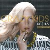 New Music: Ke$ha Ft. Will.i.am – 'Crazy Kids' (Remix)