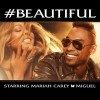 New Music: Mariah Carey Ft. Miguel – 'Beautiful'